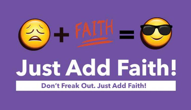 Just Add Faith Sermon Series Idea
