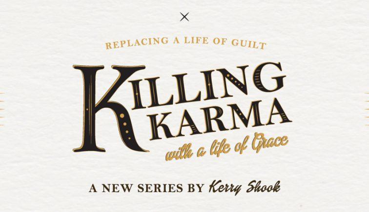 Killing-Karma-Sermon-Series-Idea