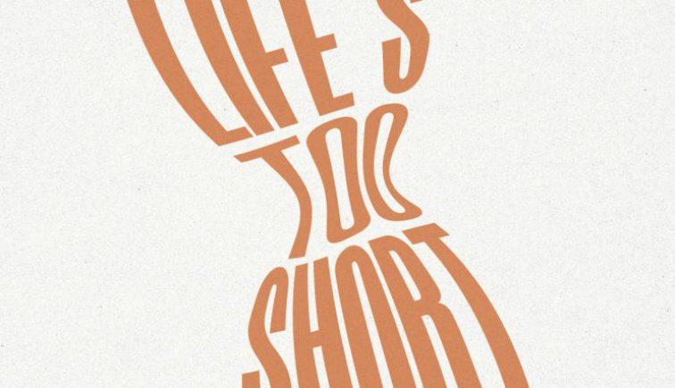 LIFES-TOO-SHORT-1200x428