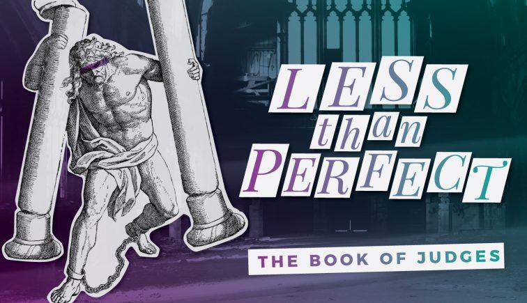 Less Than Perfect Sermon Series Idea