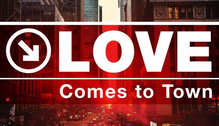 Love Comes to Town Sermon Series Idea