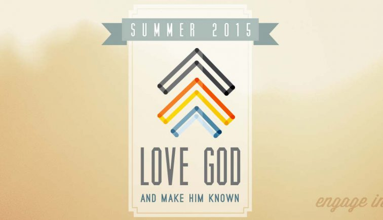 Love God and Make Him Known Sermon Series Idea