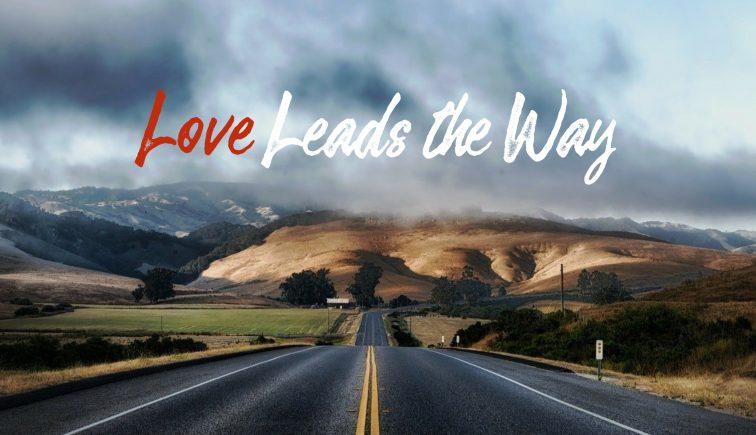 Love-Leads-The-Way-Art