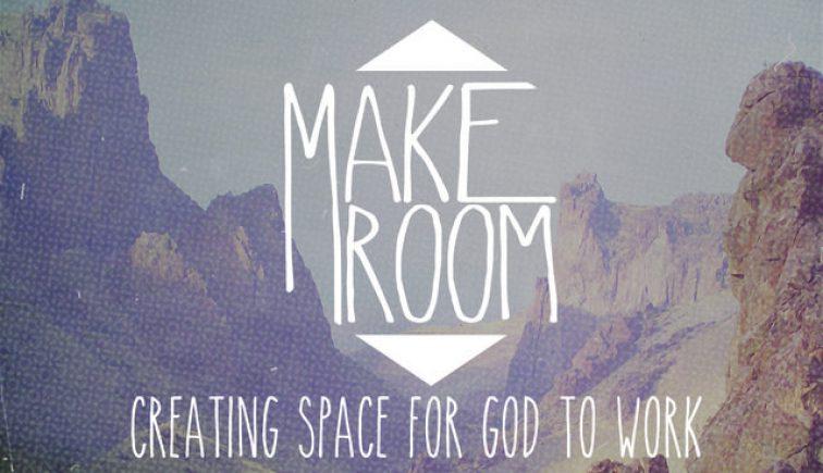 Make Room Sermon Series Idea