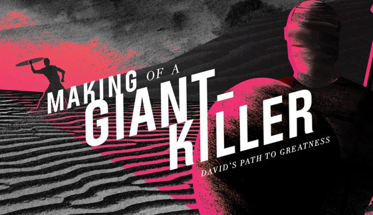 Making of a Giant Killer Sermon Series Idea