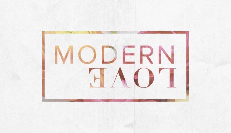 Modern Love Sermon Series Idea