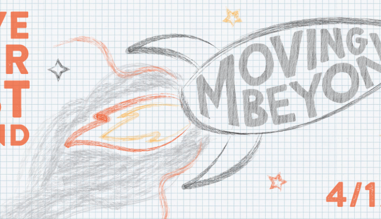 MovingBeyond-Sermon Series Idea