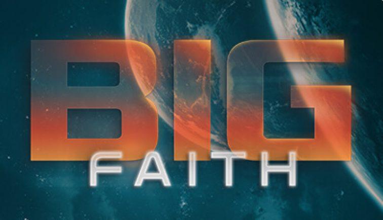 NW_Big-Faith_Web-Thumbnail