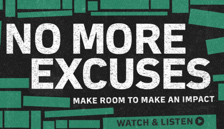 No More Excuses Sermon Series Idea