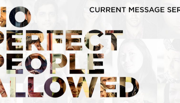 No Perfect People Allowed Sermon Series Idea