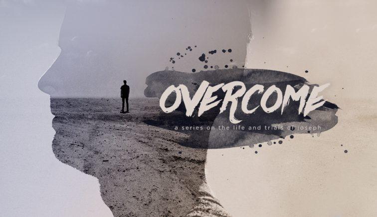 Overcome Sermon Series Idea