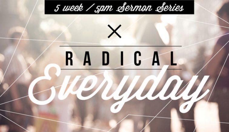 Radical Everyday