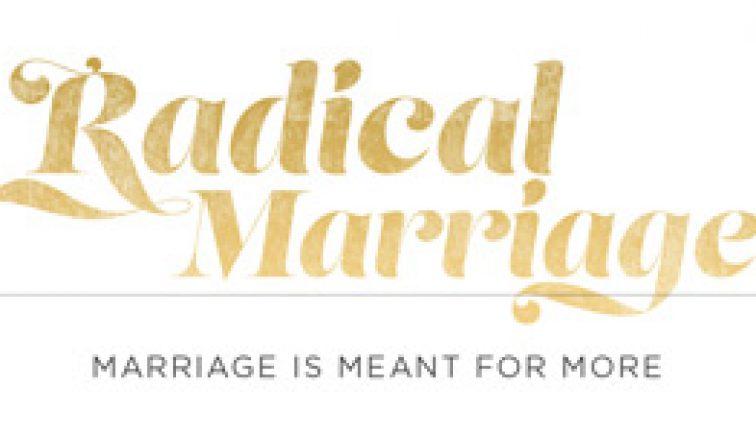 Radical Marriage Sermon Series Idea