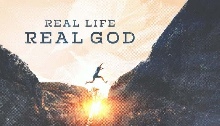 Real Life Real God Sermon Series Idea