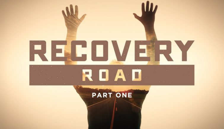Recovery Road Sermon Series Idea