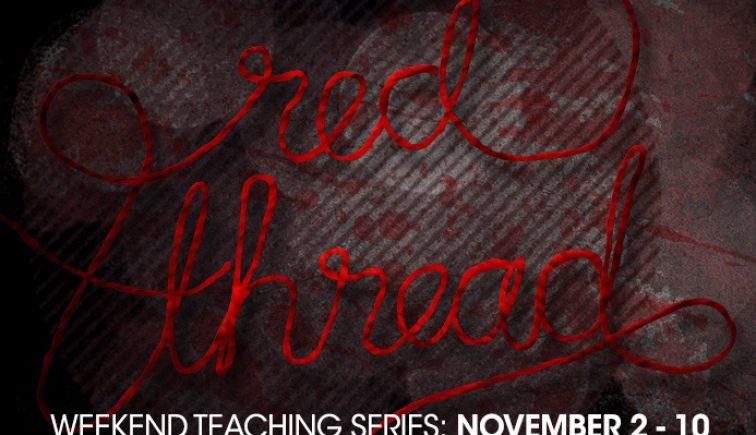 Red Thread Sermon Series Idea