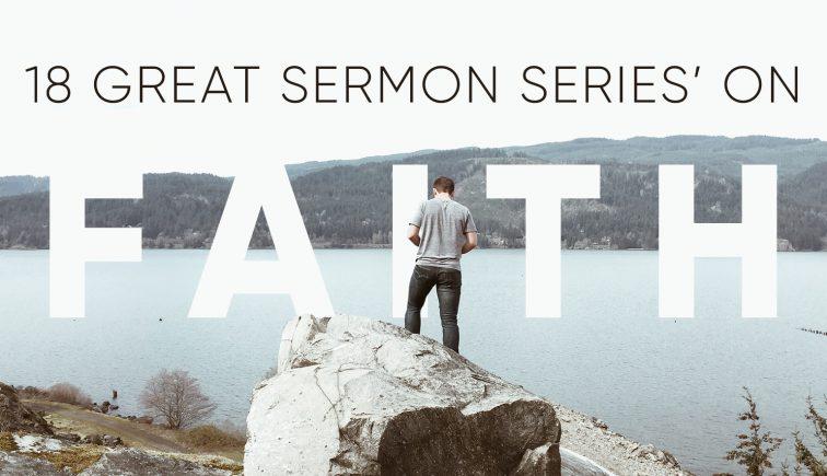 Sermon Series on Faith