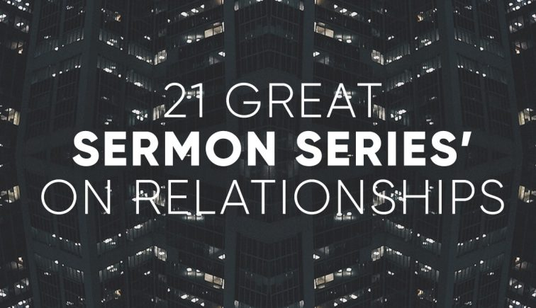 Sermon Series on Relationships