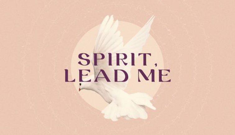 Spirit, Lead Me Holy Spirit Sermon Series Graphic