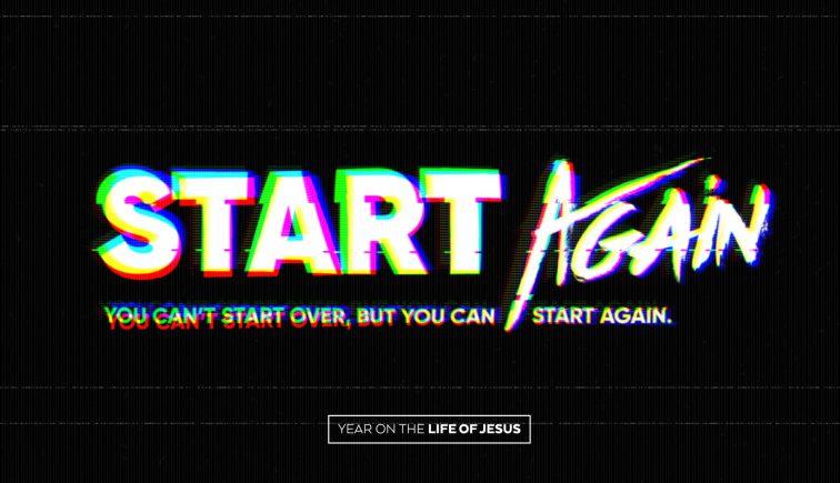 Start Again Sermon Series Idea
