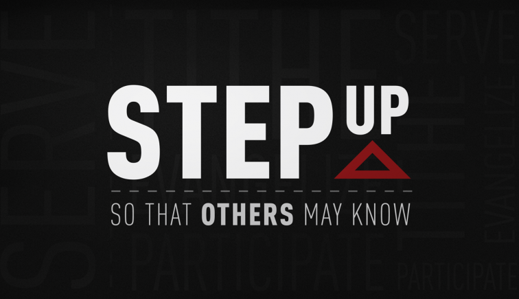 Step Up So That Others May Know