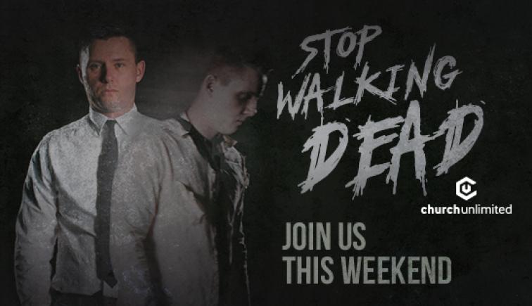 Stop Walking Dead Sermon Series Idea