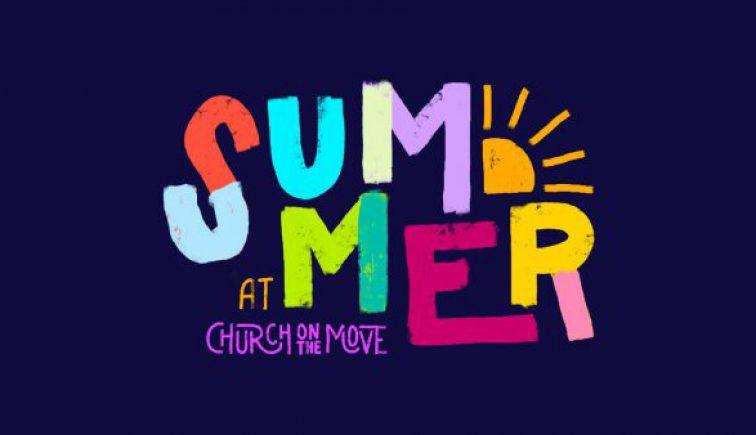 Summer at Church on the Move Sermon Series Idea