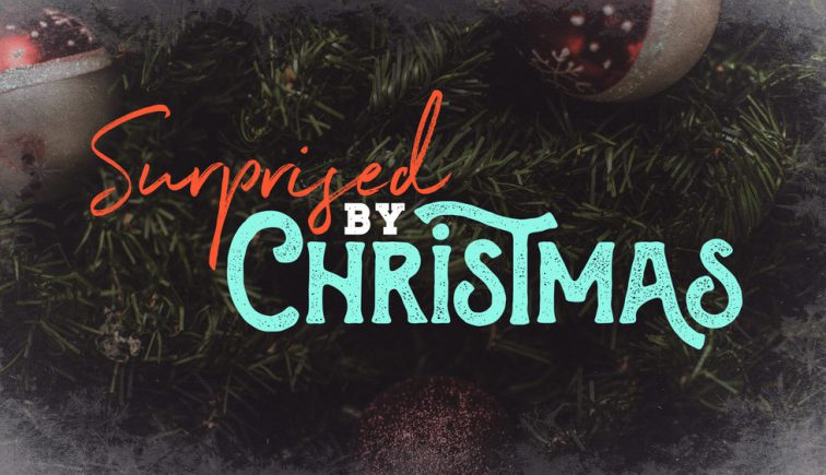 surprised-by-christmas-sermon-series-idea