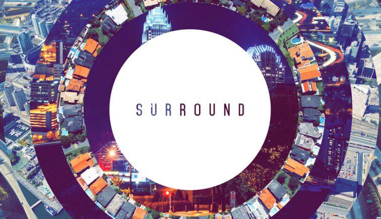 Surround Sermon Series Idea