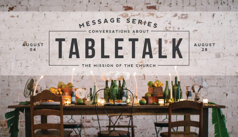 TableTalk Sermon Series Idea