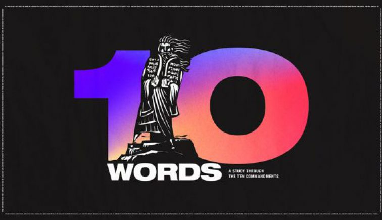 Ten-Words-Ten-Commandments-Sermon-Series-576x324-1