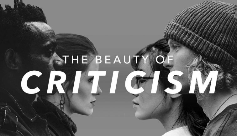 The Beauty of Criticism