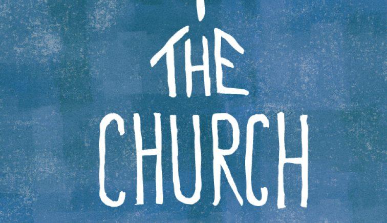 The Church is Sermon Series Idea