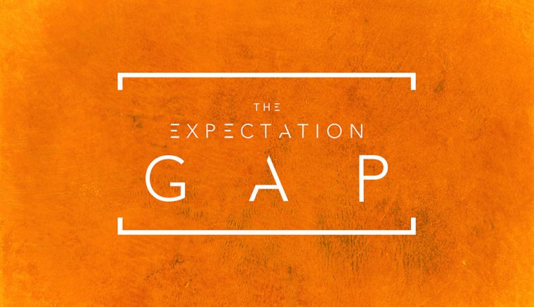 The Expectation Gap - Elevation Church
