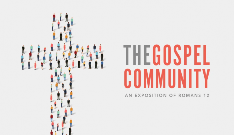 The Gospel Community