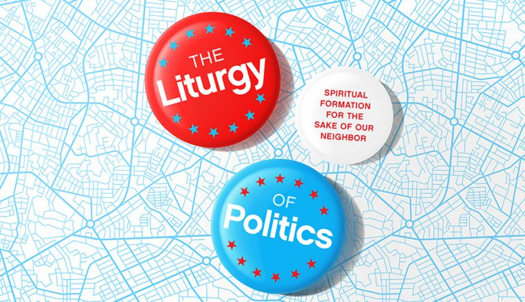 The Liturgy of Politics Sermon Series Graphic