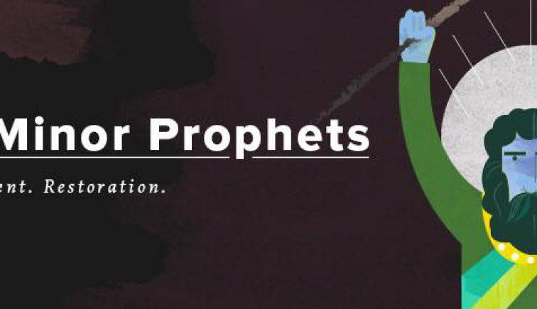 The Minor Prophets Sermon Series Idea