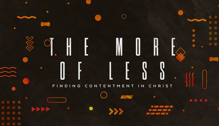 The-More-Of-Less-Contentment-Sermon-Series