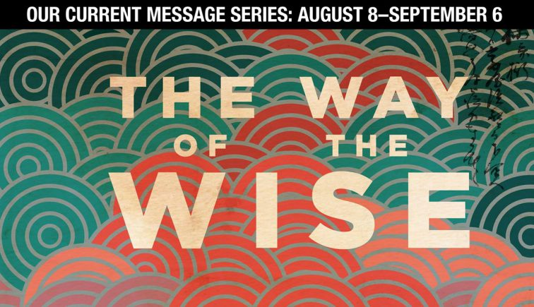 The Way of the Wise Sermon Series Idea