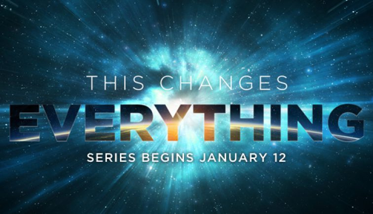 This Changes Everything Sermon Series Idea