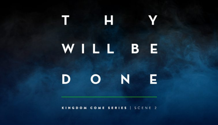 Thy Will Be Done Sermon Series Idea