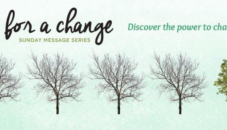 Time for a Change Sermon Series Idea