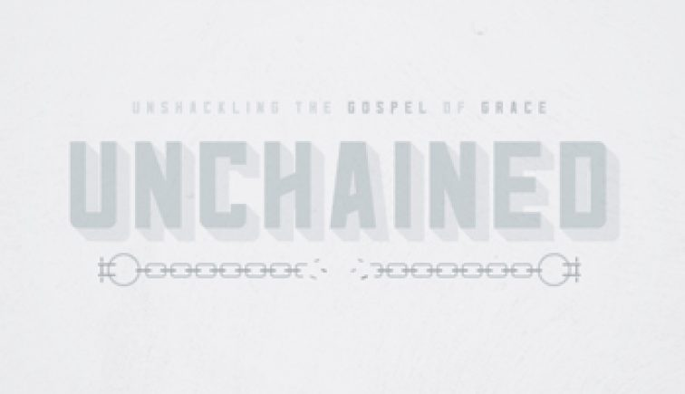 Unchained Sermon Series Idea