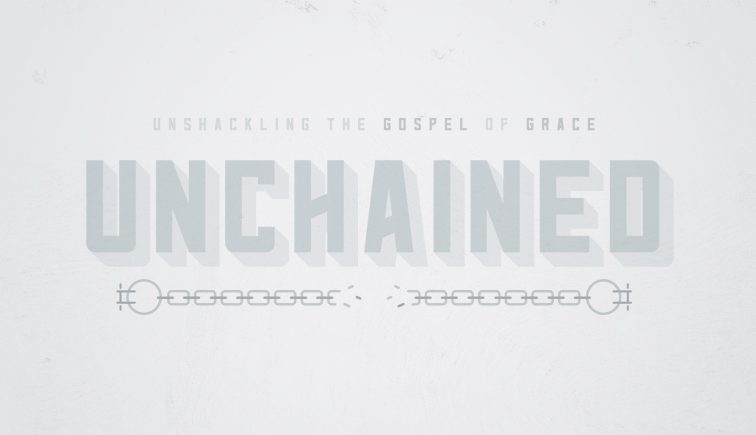 Unchained Sermon Series Idea