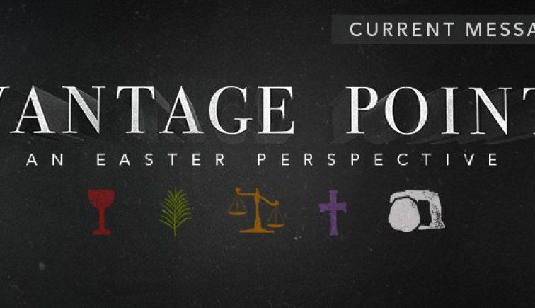 Vantage Point Sermon Series Idea