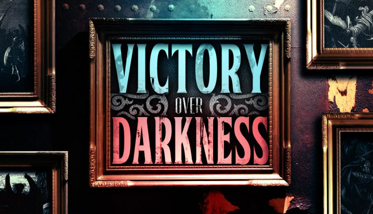 Victory over Darkness preaching series idea
