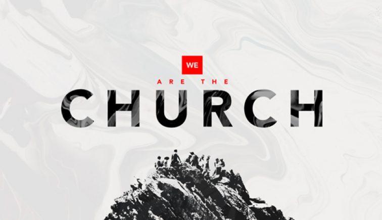 We are the church - church sermon