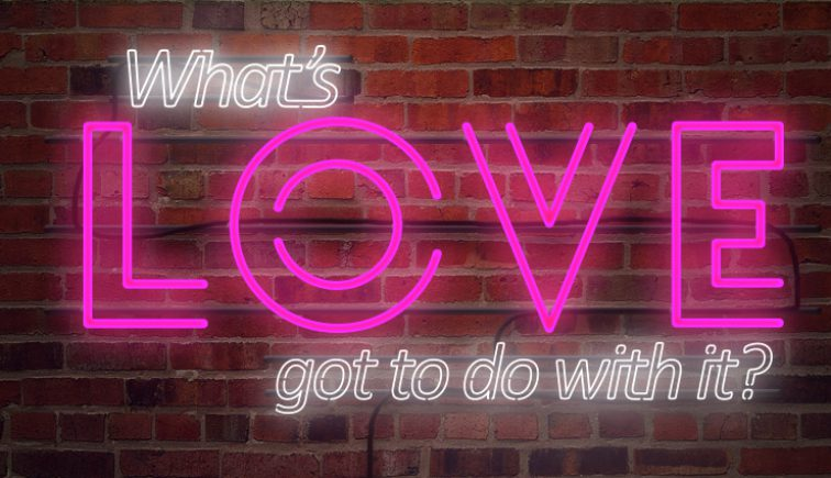 What's Love Got to Do With It Sermon Series Idea