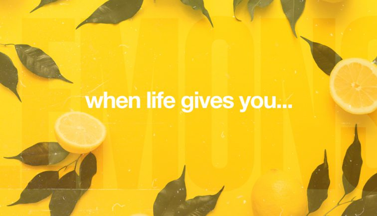 When-Life-Gives-You-Sermon-Series