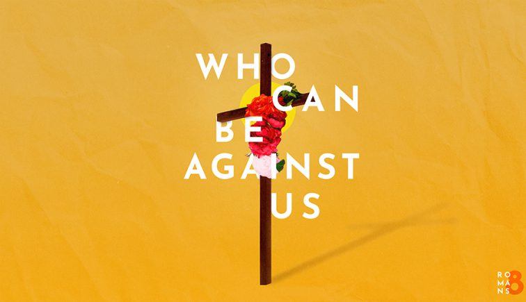 Who-Can-Be-Against-Us_LowRes-WebSlide